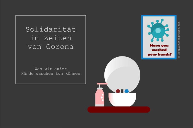 Solidarität zeigen in Coronazeiten